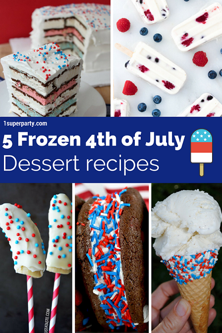 5 Frozen 4th of July Dessert Recipes for Your Backyard BBQ